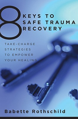 8-keys-to-safe-trauma-recovery